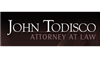 John J. Todisco, Jr. Attorney at <b>Law</b>
