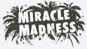 Miracle Madness AS
